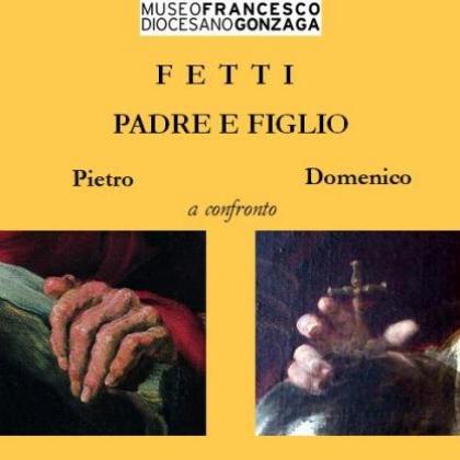I Fetti, padre e figlio - Pietro e Domenico a confronto