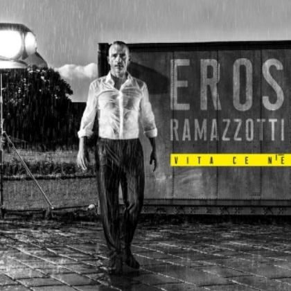 Eros Ramazzotti, Vita ce n`e` World Tour
