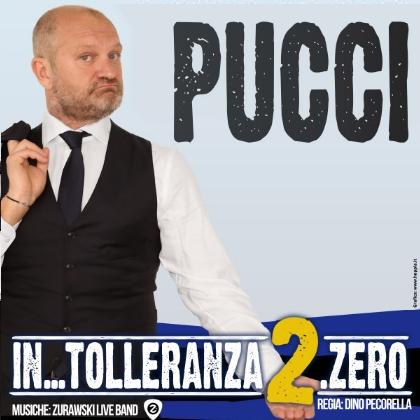 """Andrea Pucci  """"IN..TOLLERANZA 2.ZERO"""""""